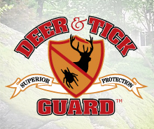 Your family is safe with Deer & Tick Guard